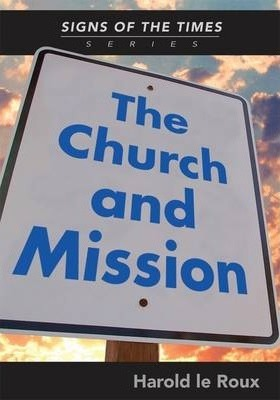 The Church and Mission: Vol 4