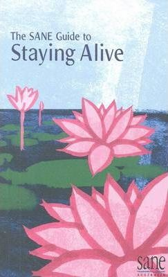 SANE Guide to Staying Alive