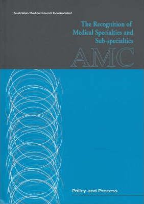 Recognition of Medical Specialties and Sub-Specialties