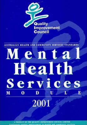 Mental Health Services Module: Australian Health and Community Services Standards