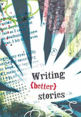 Writing Better Stories