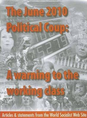 The June 2010 Political Coup