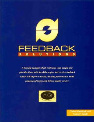 Feedback Solutions: Video Workbook and Trainer's Guide