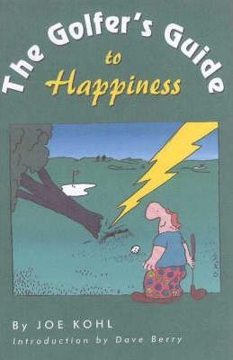 The Golfer's Guide to Happiness