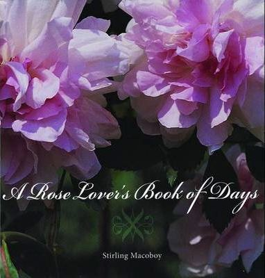 A Rose Lover's Book of Days