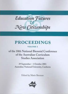 Proceedings of the 12th National Biennial Conference of the Australian Curriculum Studies Association, 21-23 September 2005