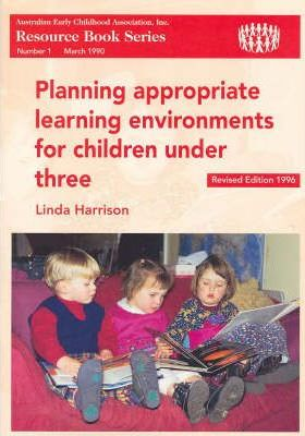 Planning Appropriate Learning Environments for Children under Three