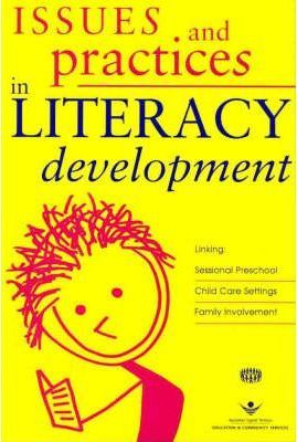 Issues and Practices in Literacy Development