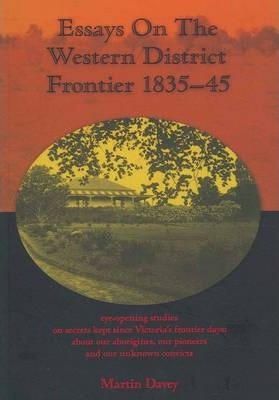 Essays on the Western District Frontier 1835-45