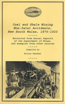 Coal and Shale Mining Accidents New South Wales 1876-1920