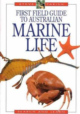 First Field Guide to Australian Marine Life