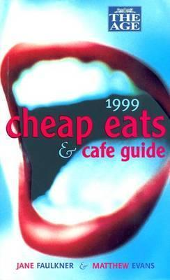 The Age Cheap Eats & Cafe Guide: 1999