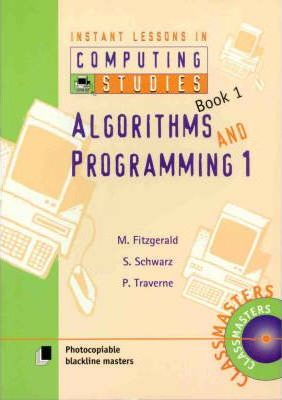 Instant Lessons in Computer Studies: Algorithms 1 Book 1
