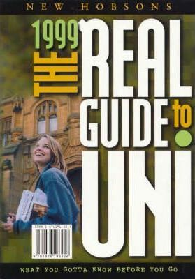 The Real Guide to Uni: 1999