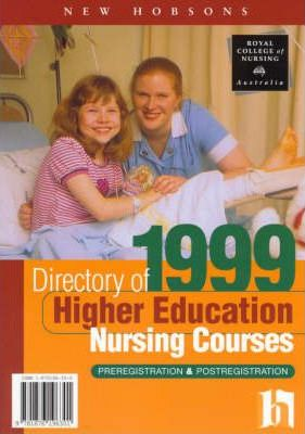 Directory of Higher Education Nursing Courses: 1999
