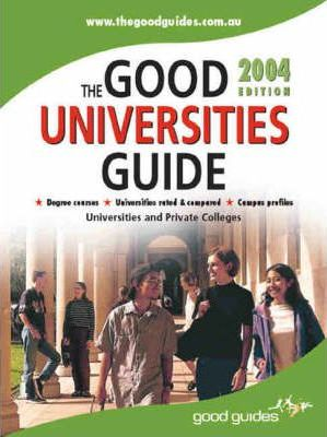 The Good Universities Guide 2004