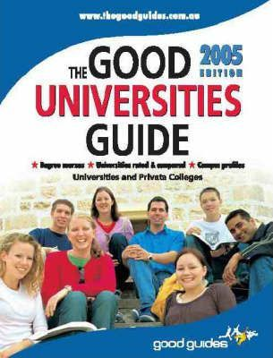 The Good Universities Guide 2005