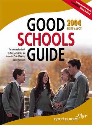 The Good Schools Guide NSW and Act 2004