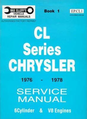 Valiant: 1976-1978 Cl Book 1 (6 Cyl & V8) Eng +