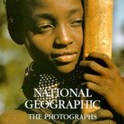 National Geographic: the Photographs 1998