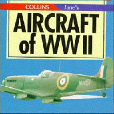 Collin's/Jane's Aircraft of WWII