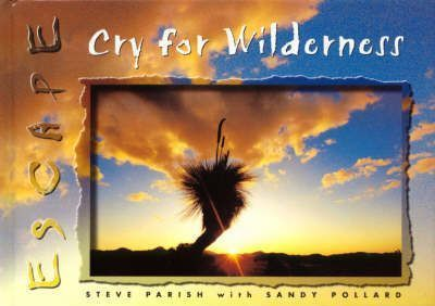 Escape: Cry for Wilderness