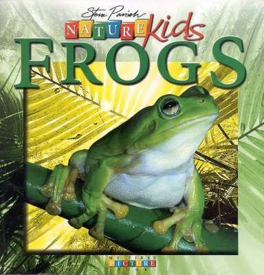 Nature Kids - Frogs: First Picture Book