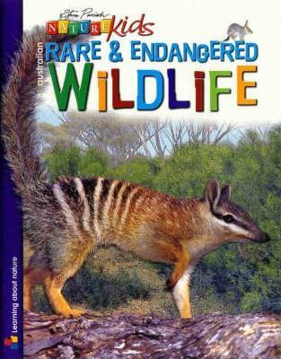 Nature Kids - Australian Rare and Endangered Wildlife Book