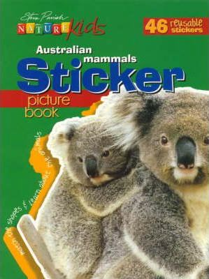 Nature Kids - Australian Mammals Sticker Picture Book