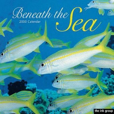 Beneath the Sea - Wall Calendar 2000: 2000