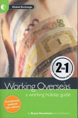 Working Overseas, a Working Holiday Guide