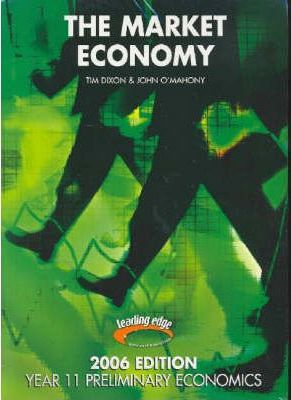 2006 Edition The Market Economy Text /Workbook Package