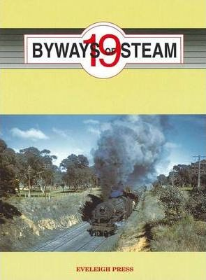 Byways of Steam: No. 19