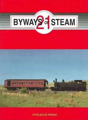 Byways of Steam No 21