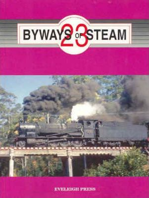 Byways of Steam: No. 23