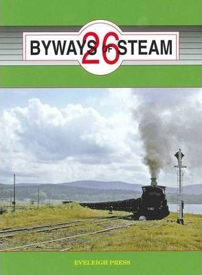 Byways of Steam 26