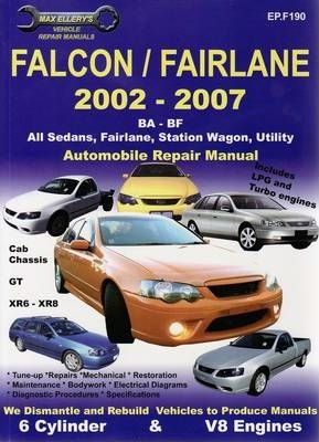 ford falcon ba bf automotive repair manual 9781876720193. Black Bedroom Furniture Sets. Home Design Ideas