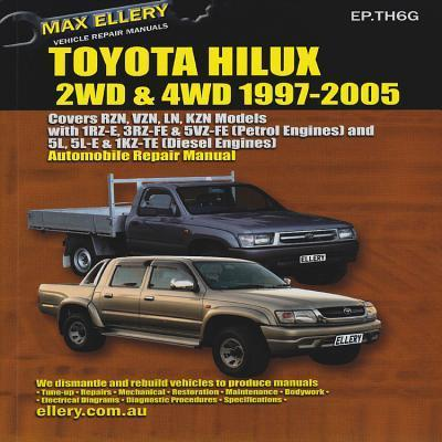toyota hilux 2wd and 4wd 1997 2005 ep th6g max ellery rh bookdepository com Toyota Tis Website 2002 Toyota Sequoia Fuel Filter