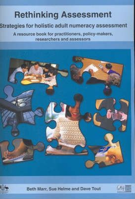 Rethinking Assessment Strategies for Holistic Adult Numeracy Assessment