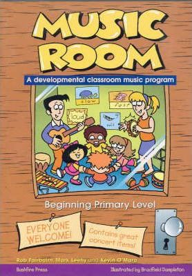 Music Room Book 1: Beginning Primary Level