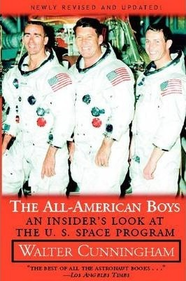 All-American Boys: An Insider's Look at the U.S. Space Program
