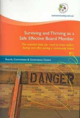 Surviving and Thriving as a Safe Effective Board Member