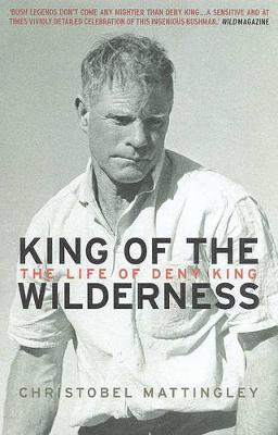 King of the Wilderness: the Life of Deny King Cover Image