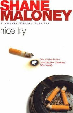 Nice Try: A Murray Wheln Thriller