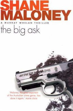 The Big Ask: A Murray Whelan Thriller