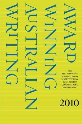 Award Winning Australian Writing 2010