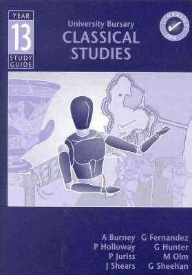 Classical Studies: Year 13 - Study Guide