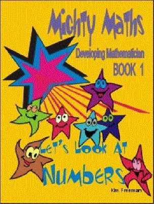 Mighty Maths: Lets Look at Numbers Book 1
