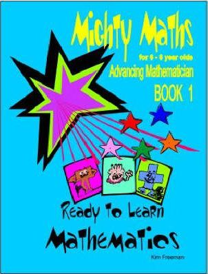 Mighty Maths for 6-8 Year Olds: Ready to Learn Mathematics Book 1