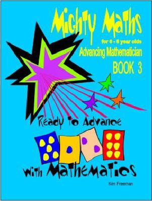 Mighty Maths for 6-8 Year Olds: Ready to Advance with Mathematics Book 3